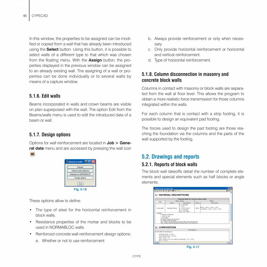 Pagina 46 - Manual de utilizare CYPE CYPECAD Instructiuni montaj, utilizare Engleza  The use...