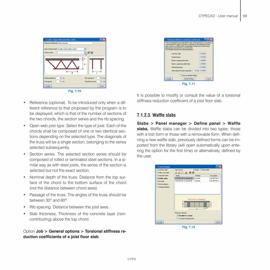 Pagina 69 - Manual de utilizare CYPE CYPECAD Instructiuni montaj, utilizare Engleza this option  The...