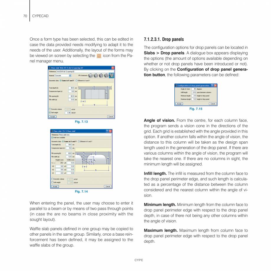 Pagina 70 - Manual de utilizare CYPE CYPECAD Instructiuni montaj, utilizare Engleza . Upon pressing ...