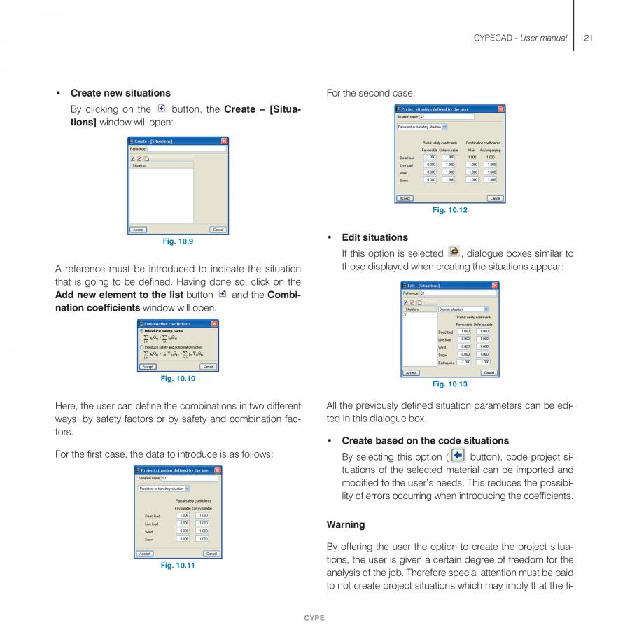 Pagina 121 - Manual de utilizare CYPE CYPECAD Instructiuni montaj, utilizare Engleza ituated.  CYPE ...