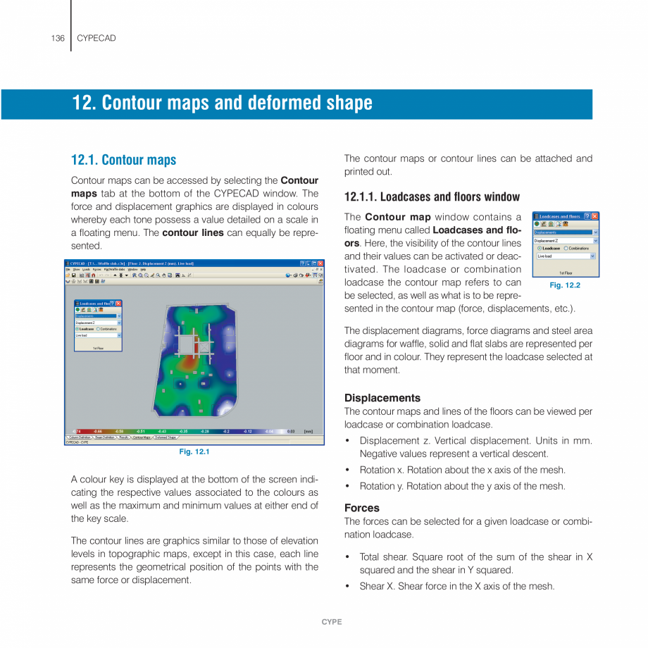 Pagina 136 - Manual de utilizare CYPE CYPECAD Instructiuni montaj, utilizare Engleza ed by the...