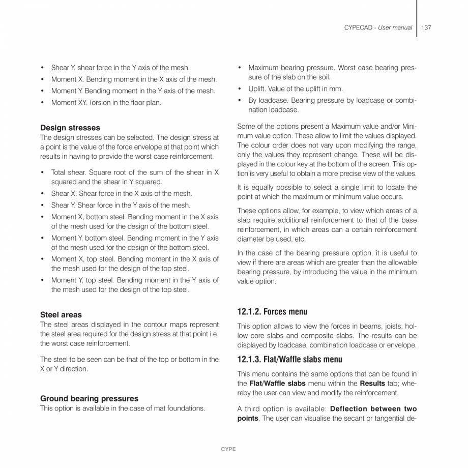 Pagina 137 - Manual de utilizare CYPE CYPECAD Instructiuni montaj, utilizare Engleza the truss....