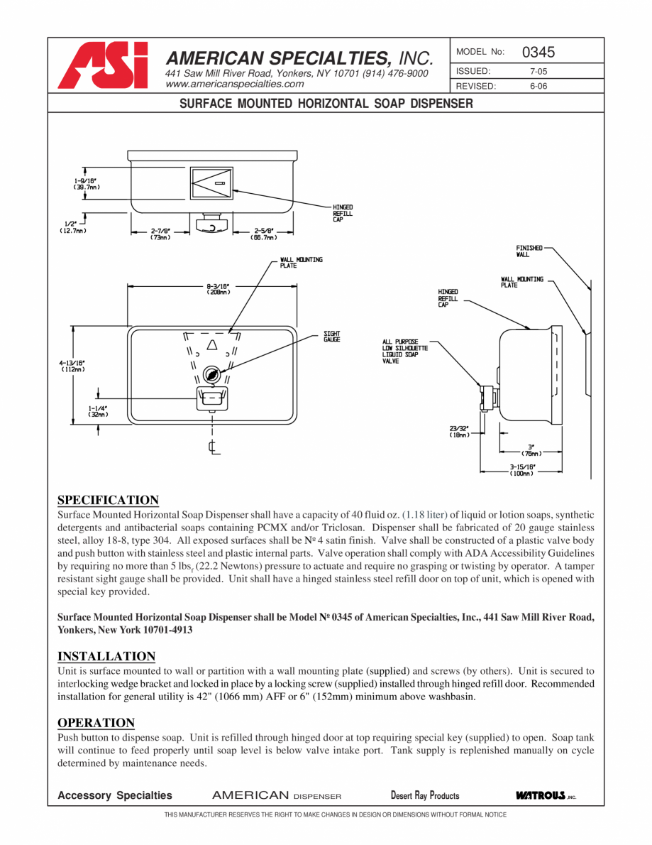 Pagina 1 - Dozator sapun STERN ASI 0345 Fisa tehnica Engleza AMERICAN SPECIALTIES, INC. 441 Saw Mill...