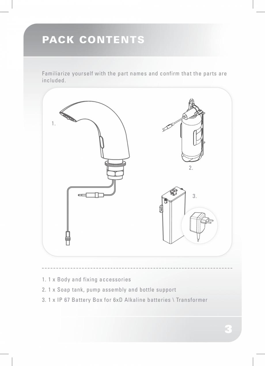 Pagina 5 - Dozator sapun  STERN SWAN Instructiuni montaj, utilizare Engleza p up to the top line.  4...