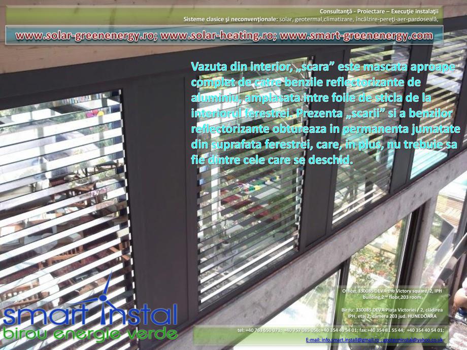 Catalog, brosura Vitrina Solara - Anvelopare termica, producere ACM si aport la incalzire SMART INSTAL Panouri solare pentru apa calda  SMART INSTAL 54 01; fax:+40 354 81 55 44; +40 354 40 54 01; E-mail: info.smart.install@gmail.ro ;... - Pagina 17