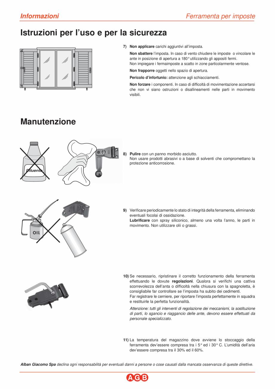 Pagina 1 - Feronerie pentru obloane din lemn si aluminiu AGB Instructiuni montaj, utilizare Italiana...