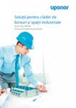 Solutii pentru cladiri de birouri si spatii industriale UPONOR - Industriala