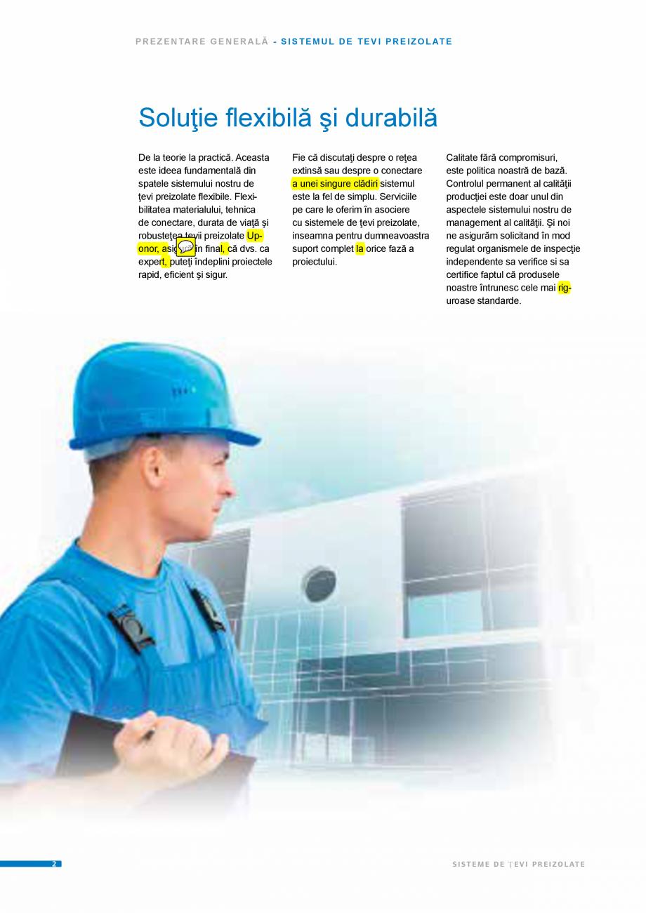 Pagina 2 - Sisteme de tevi preizolate UPONOR Fisa tehnica Romana rmanent al calităţii producţiei ...