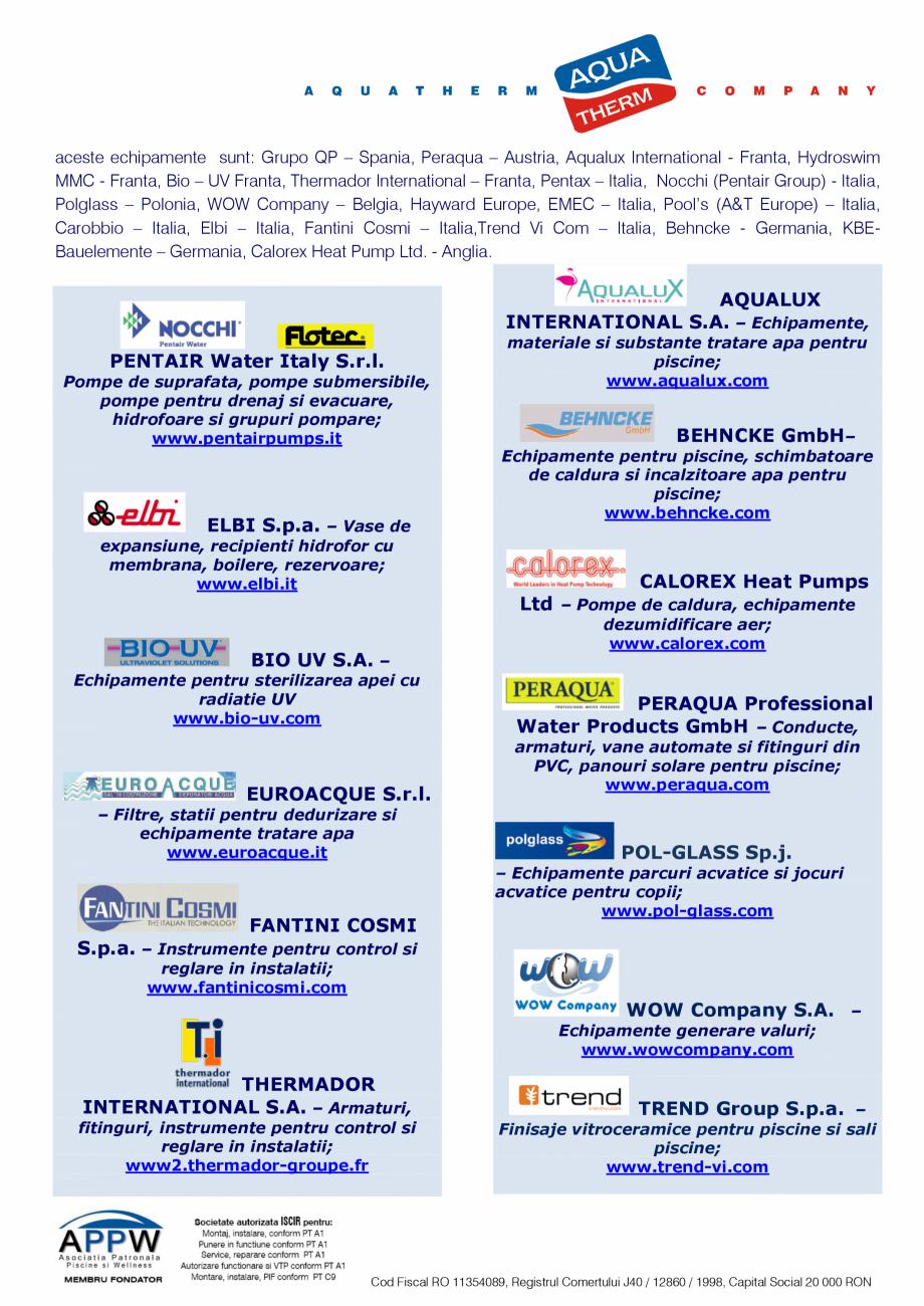 Pagina 5 - Prezentare Aqua Therm Co, 2016  Catalog, brosura Romana za sa fie terminate si date in...