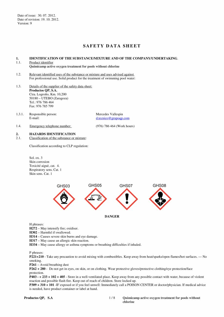 Fisa tehnica Fisa tehnica de securitate OXIGEN ACTIV PUDRA QUIMICAMP Substante pentru tratarea apei din piscine AQUA THERM CO Date of issue: 30. 07. 2012. Date of revision: 19. 10. 2012. Version: 9  SAFETY DATA SHEET 1. 1.1.  ... - Pagina 1