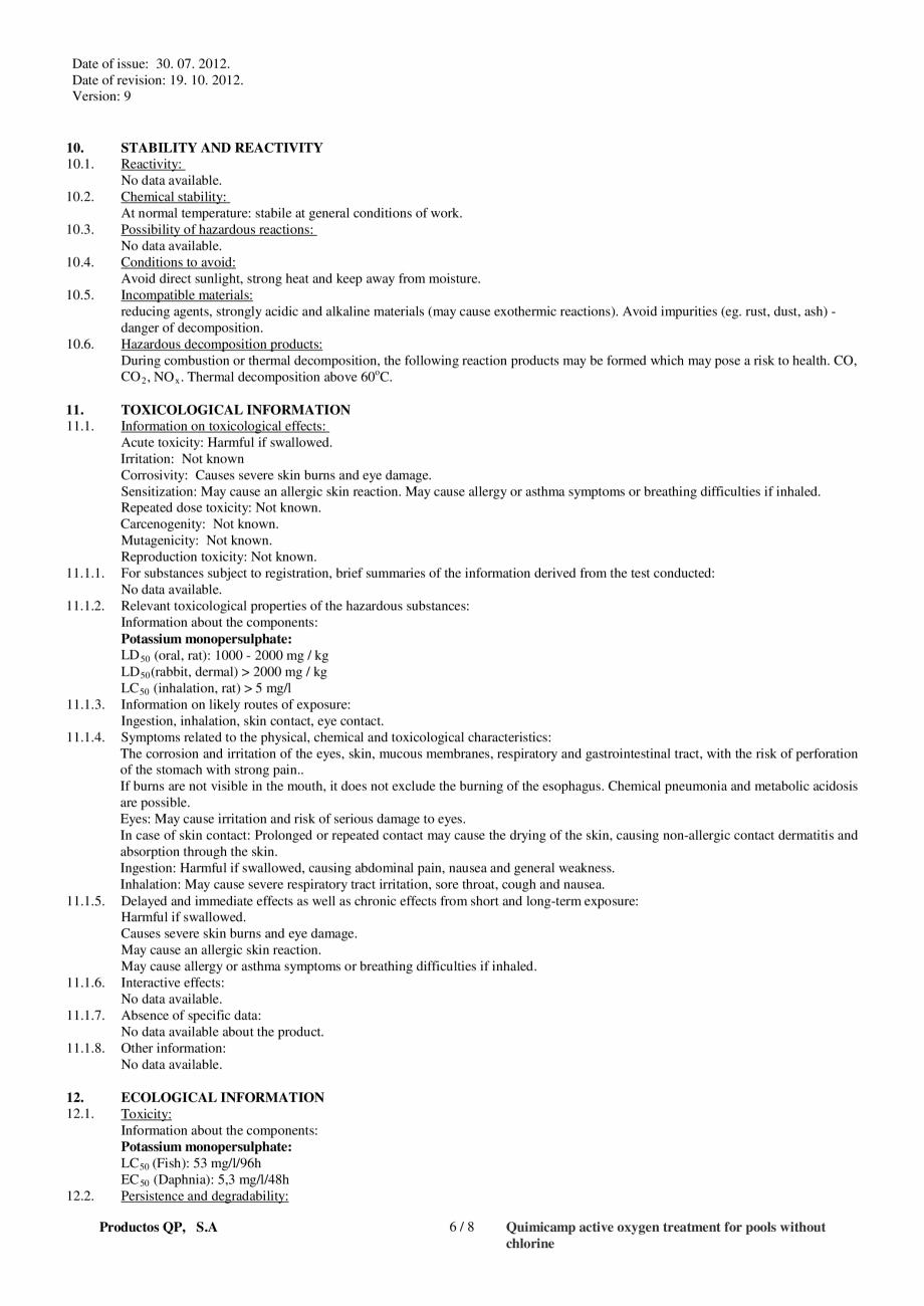 Fisa tehnica Fisa tehnica de securitate OXIGEN ACTIV PUDRA QUIMICAMP Substante pentru tratarea apei din piscine AQUA THERM CO is(sulphate)*  CAS number  EU number  70693-628  274-778-7  REACH reg. nr.  Classification REACH... - Pagina 6