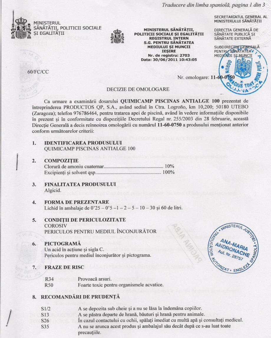 Certificare produs Decizie de omologare ALGICID 100 LICHID QUIMICAMP Substante pentru tratarea apei din piscine AQUA THERM CO  - Pagina 1