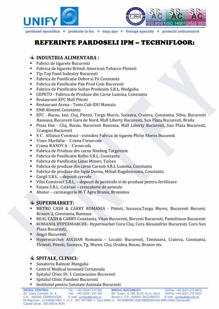 Pagina 1 - Referinte pardoseli Ipm-Technifloor UNIFY Lucrari, proiecte Romana pardoseli epoxidice ¤...