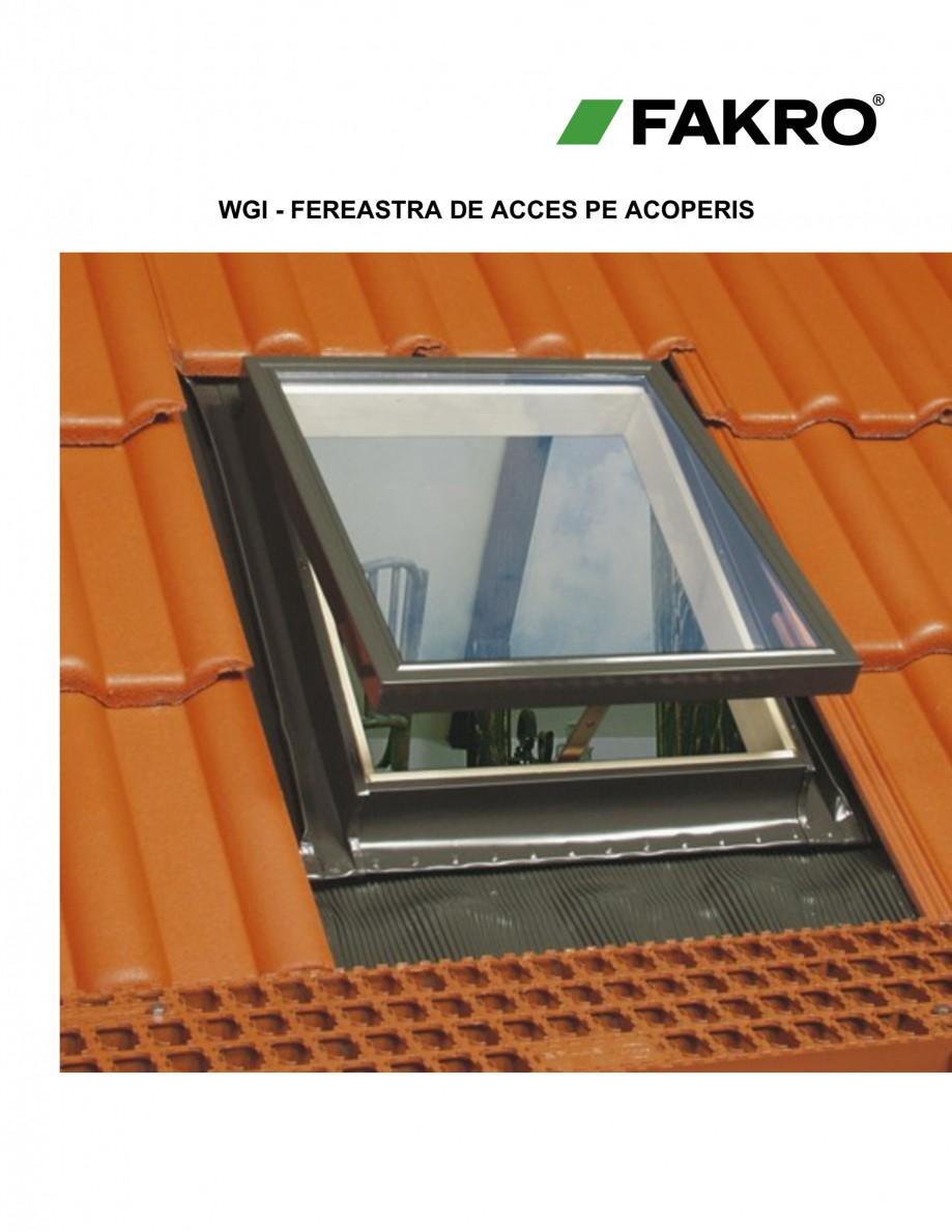 Pagina 1 - Ferestre de acces pe acoperis FAKRO WGI / WGT Fisa tehnica Romana WGI - FEREASTRA DE...