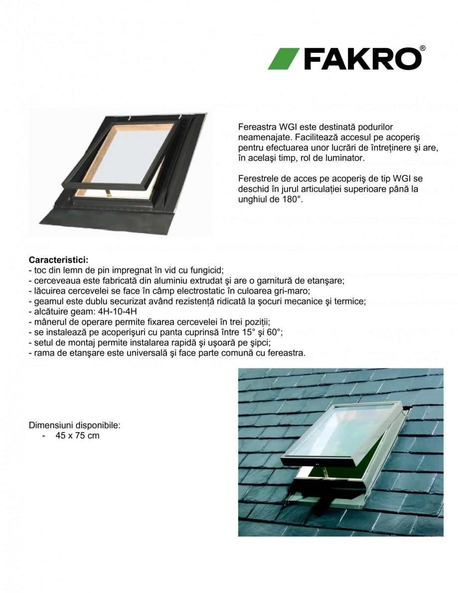 Pagina 2 - Ferestre de acces pe acoperis FAKRO WGI / WGT Fisa tehnica Romana le: - 45 x 75 cm