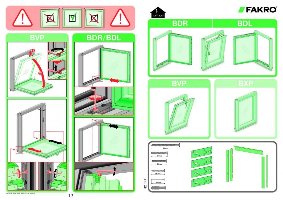 Pagina 1 - Ferestre atic FAKRO Instructiuni montaj, utilizare BDL BDR BVP 1  BDL  BDR/BDL  2  BVP ...