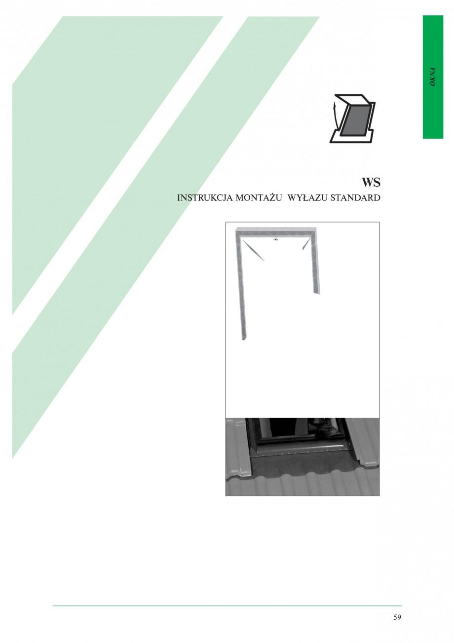 Pagina 1 - Ferestre de acces pe acoperis FAKRO WSZ / WSS Instructiuni montaj, utilizare Poloneza WS ...