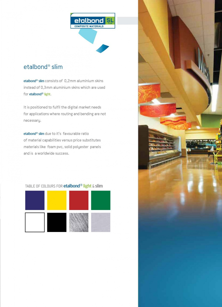 Pagina 5 - Panouri compozite din aluminiu pentru fatade ETALBOND etalbond ® light, etalbond ®...