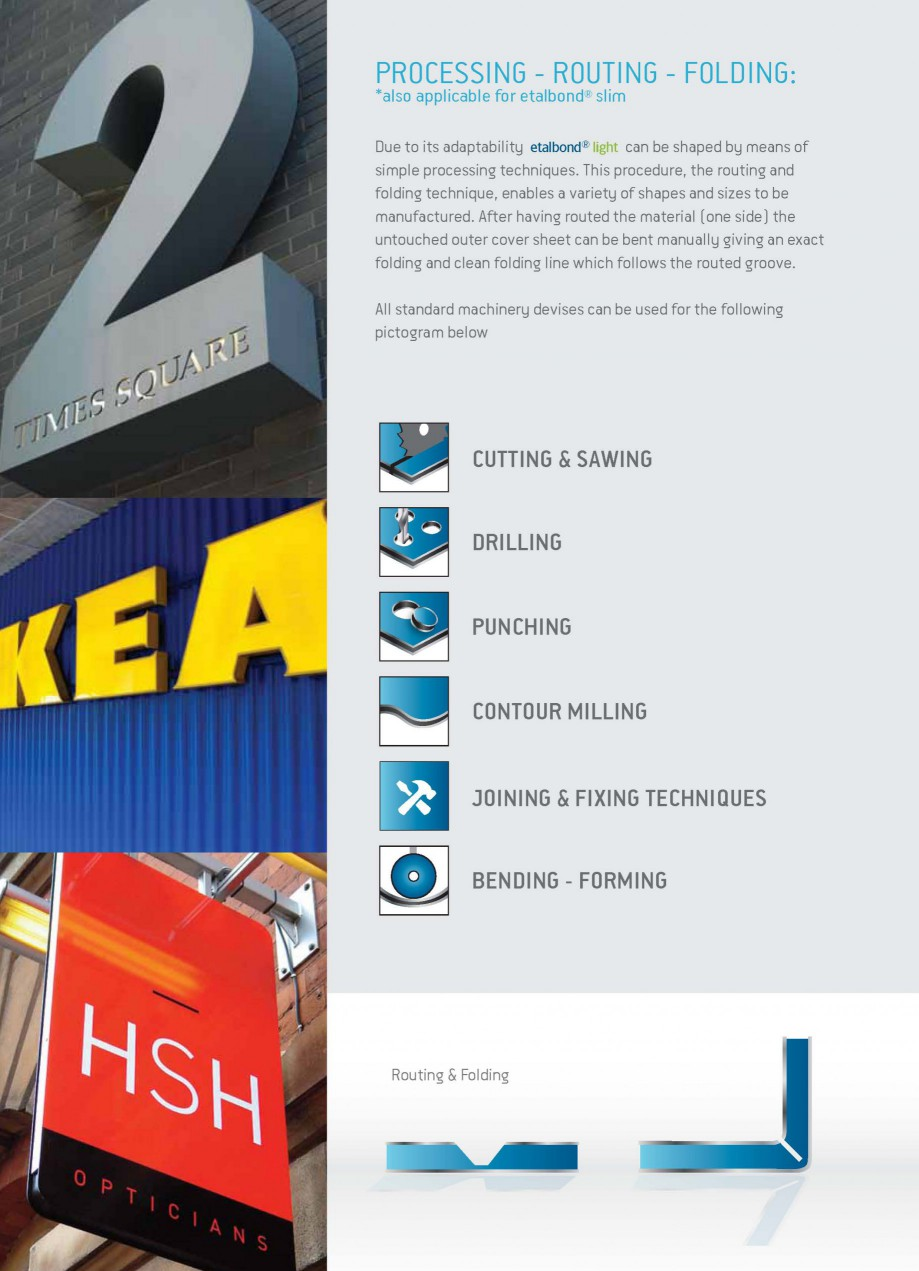 Pagina 6 - Panouri compozite din aluminiu pentru fatade ETALBOND etalbond ® light, etalbond ®...