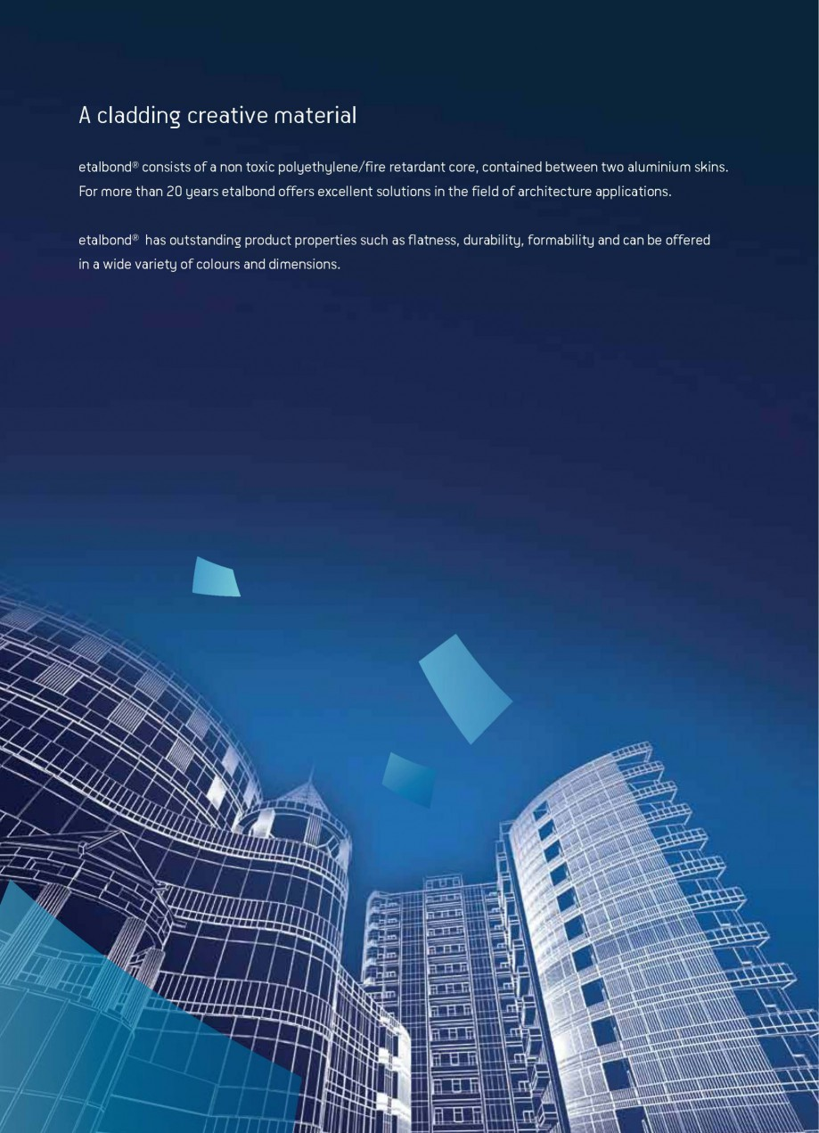 Pagina 2 - Panouri compozite din aluminiu pentru fatade ETALBOND etalbond® Catalog, brosura...