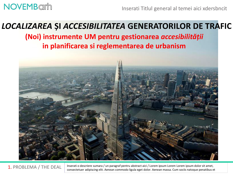 Pagina 2 - Localizarea si accesibilitatea generatorilor de trafic