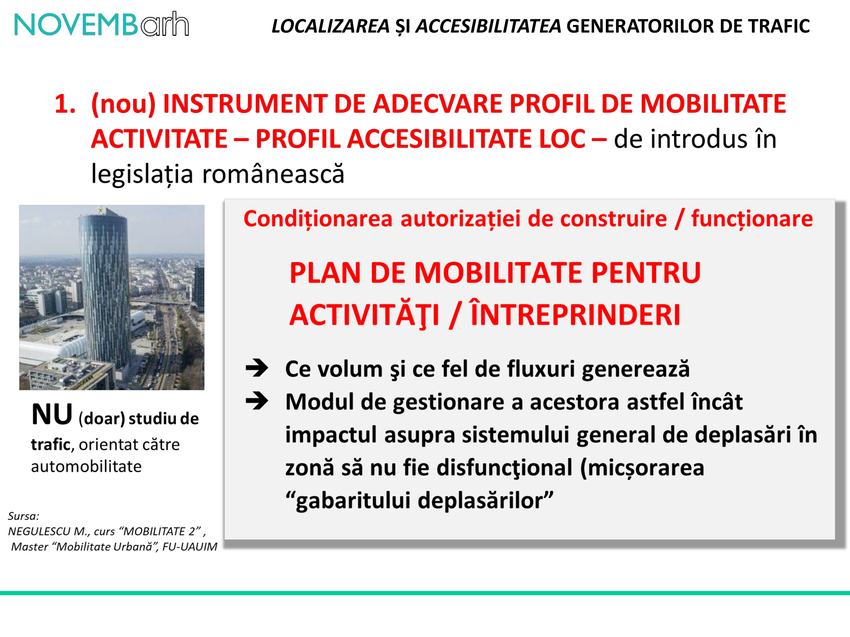 Pagina 7 - Localizarea si accesibilitatea generatorilor de trafic