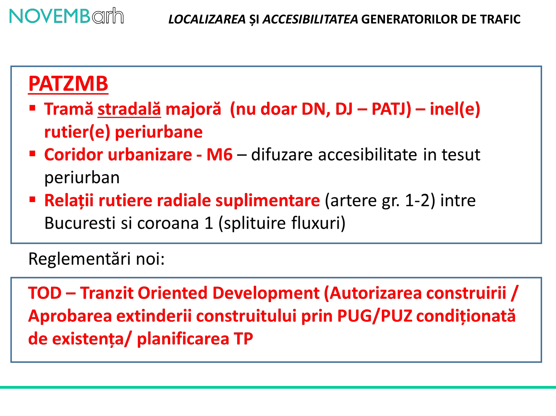 Pagina 19 - Localizarea si accesibilitatea generatorilor de trafic