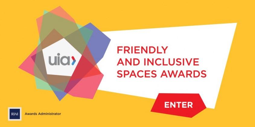 "UIA lanseaza cea de a II-a editie a ""Friendly and Inclusive Spaces Awards 2017"" - UIA"