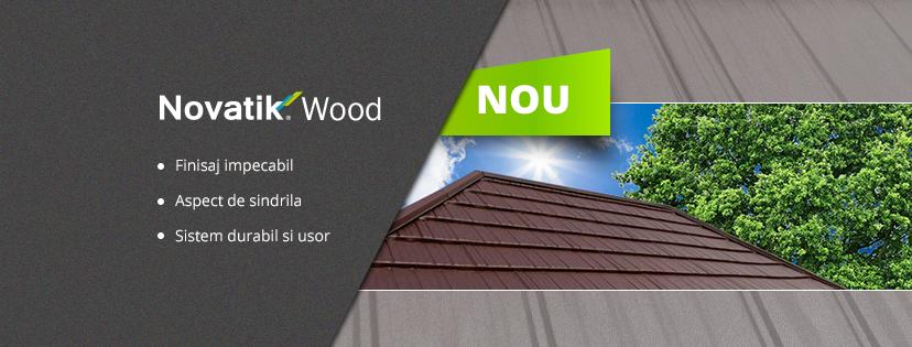 Acoperis Novatik WOOD - Novatik Slate si Novatik Wood - cele mai noi profile din portofoliul