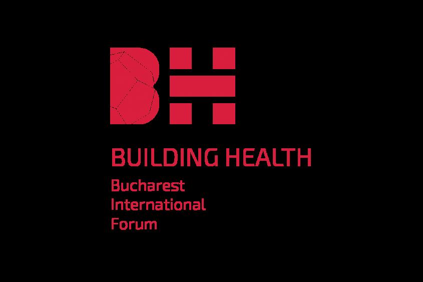 Building Health Bucharest International Forum 2015 - Building Health Bucharest International Forum 2015