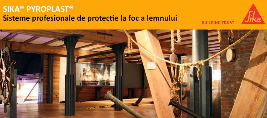 Sika Pyroplast sau cat de eficienta poate fi protectia la foc a elementelor din lemn - Sika Pyroplast sau cat de eficienta poate fi protectia la foc a elementelor din lemn