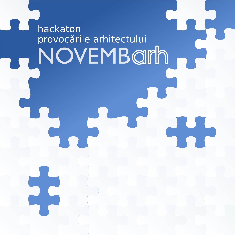 Hackaton-ul NovembARH - Peste 300 de arhitecți din București și din țară împreună pe 25 noiembrie