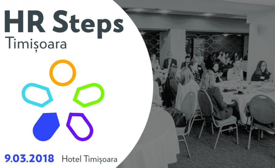 HR Steps Timișoara: Parcursul departamentului de HR în dezvoltarea regională, între provocări și oportunități - HR Steps Timișoara: Parcursul departamentului de HR în dezvoltarea regională, între provocări și oportunități