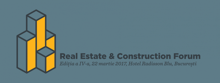 Real Estate & Construction Forum in 2017 domeniul real estate este intr-o continua dezvoltare - Real