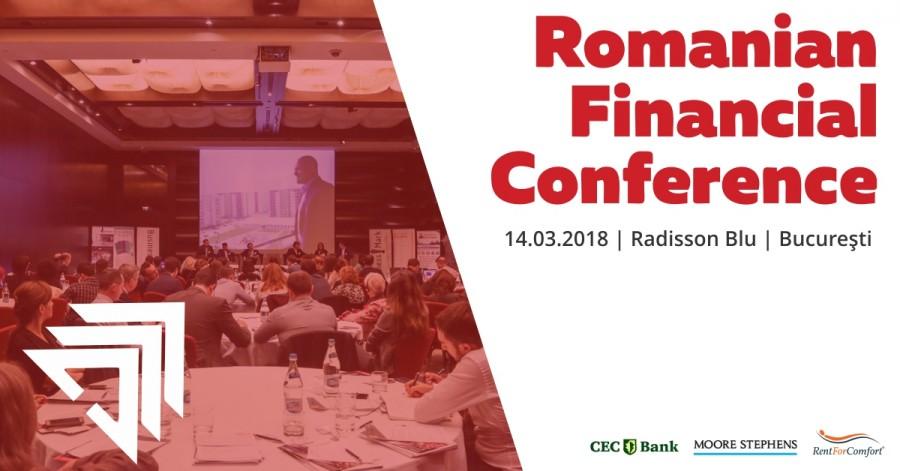 Romanian Financial Conference - Evoluția sectorului financiar-bancar este dezbătută în cadrul evenimentului Romanian Financial Conference
