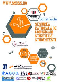 Sesiunea Nationala de Comunicari Stiintifice Studentesti Editia a-XVI-a: Constructii - Instalatii - Arhitectura - Sesiunea Nationala de Comunicari Stiintifice Studentesti Editia a XVI -a: Constructii - Instalatii - Arhitectura