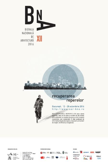 Programul Bienalei Nationale de Arhitectura 2016 - Programul Bienalei Nationale de Arhitectura 2016