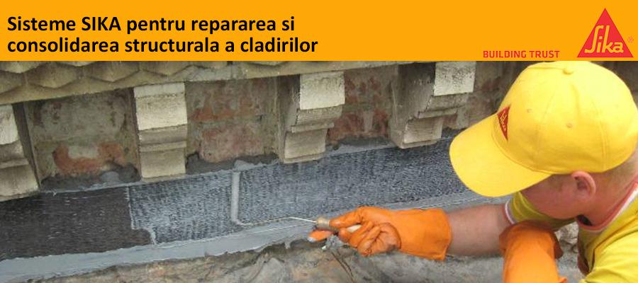 Sisteme SIKA pentru repararea si consolidarea structurala a cladirilor - Sisteme SIKA pentru repararea si consolidarea structurala a cladirilor