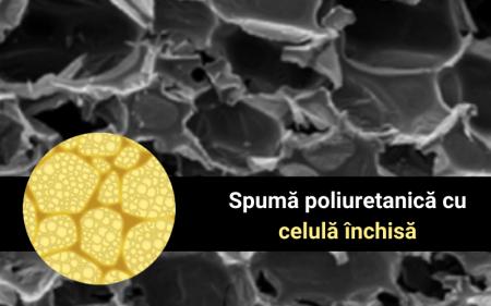 Spuma-poliuretanica-cu-celula-inchisa - Spuma poliuretanica cu celula inchisa