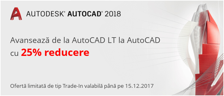 Avanseaza de la AutoCAD LT la AutoCAD cu 25% reducere - Avansează de la AutoCAD LT la AutoCAD cu 25% reducere