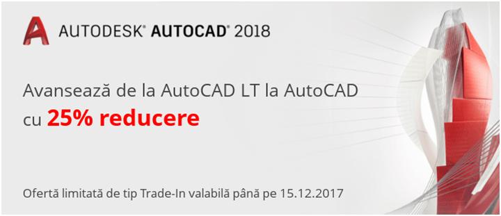 Avanseaza de la AutoCAD LT la AutoCAD cu 25% reducere - Avansează de la AutoCAD LT
