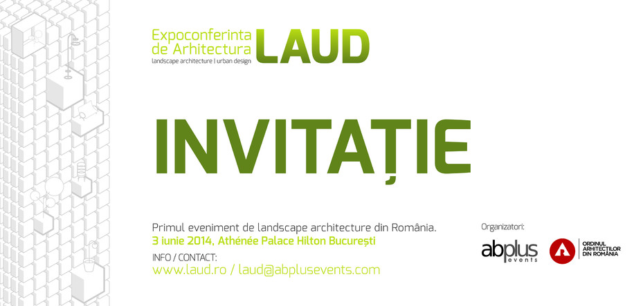 Invitatie LAUD - Castiga una din cele trei invitatii la primul eveniment de Landscape Architecture din Romania