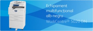 Multifunctional WorkCentre 5020 - Multifunctionale alb-negru pana la 20 ppm - XEROX