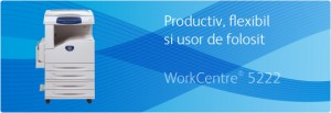 Multifunctional WorkCentre 5222 Copier - Multifunctionale alb-negru peste 20 ppm - XEROX