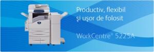 Multifunctional WorkCentre 5225A Copier - Multifunctionale alb-negru peste 20 ppm - XEROX