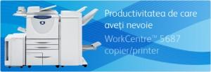Multifunctional WorkCentre 5687 Copier - Multifunctionale alb-negru peste 20 ppm - XEROX