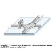 D113 Tavane din placi de gipscarton - schelet de sustinere metalic - Tavane din placi de gipscarton