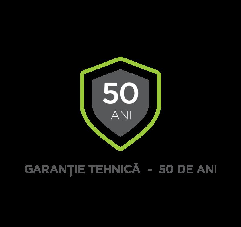 2. GARANŢIE TEHNICĂ - 50 DE ANI