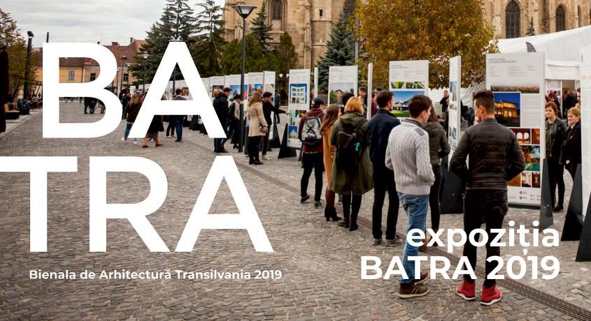 A început Bienala de Arhitectură Transilvania - BATRA 2019. Vezi programul evenimentelor