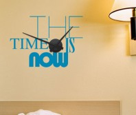 "Sticker tip ceas de perete ""Time is NOW"""